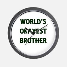 World's Okayest Brother Wall Clock