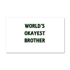 World's Okayest Brother Car Magnet 20 x 12