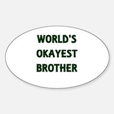 World's Okayest Brother Decal