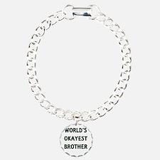 World's Okayest Brother Bracelet