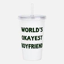 World's Okayest Boyfri Acrylic Double-wall Tumbler