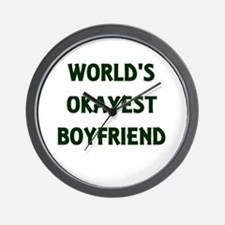 World's Okayest Boyfriend Wall Clock