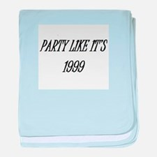 Party like it's 1999 baby blanket
