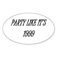 Party like it's 1999 Decal