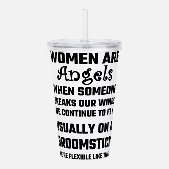 Women Are Angels... Acrylic Double-wall Tumbler