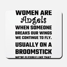 Women Are Angels... Mousepad