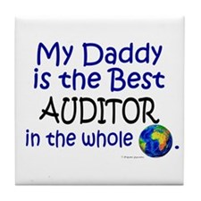 Best Auditor In The World (Daddy) Tile Coaster