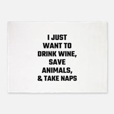 I Just Want To Drink Wine, Save Ani 5'x7'Area Rug