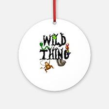 Wild Thing Round Ornament