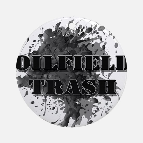 Oilfield Oil Splash Trash Round Ornament