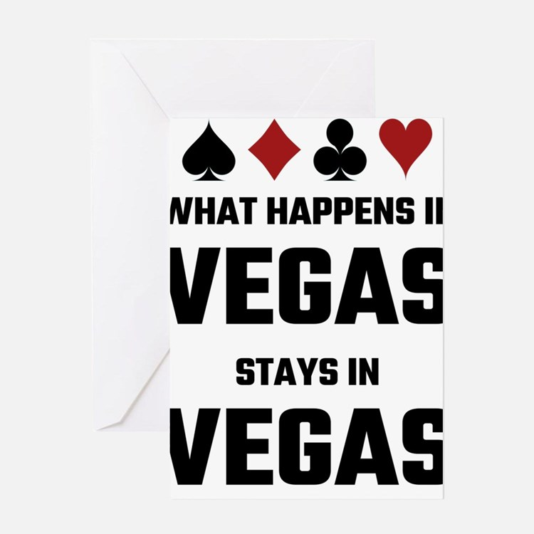 What Happens In Vegas Stays In Vega Greeting Cards
