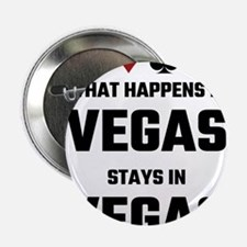 """What Happens In Vegas Stays In Vegas 2.25"""" Button"""