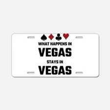 What Happens In Vegas Stays Aluminum License Plate