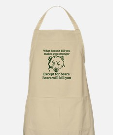 What doesn't kill you make you stronger Apron