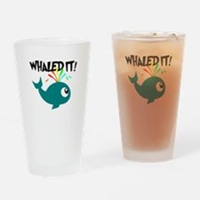 Whaled It! Drinking Glass