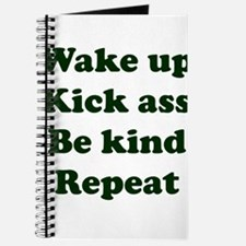 Wake Up Kick Ass Be Kind Repeat Journal