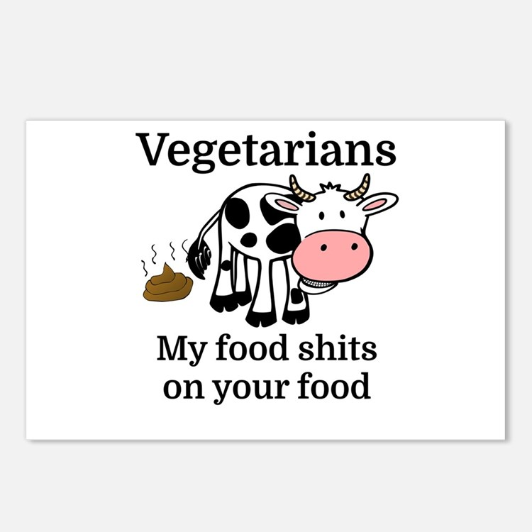 Vegetarians My Food Shits Postcards (Package of 8)