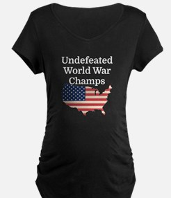 Undefeated World War Champs Maternity T-Shirt