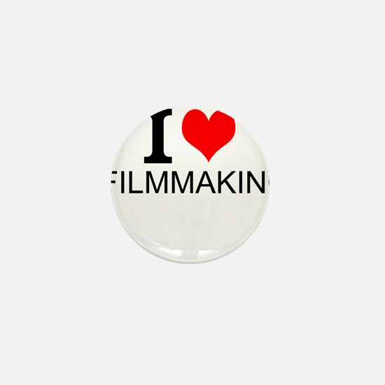 I Love Filmmaking Mini Button