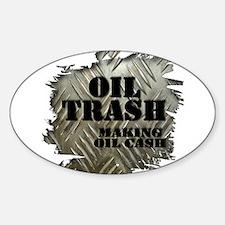 Oilfield Trash Making Oil Cash Corrugated Metal St