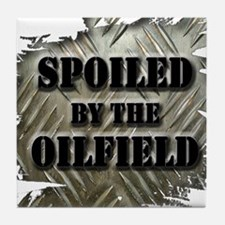 Spoiled By The Oilfield Corrugated Metal Tile Coas