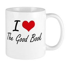 I love The Good Book Mugs