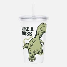 Like a Boss Dinosaur T Acrylic Double-wall Tumbler