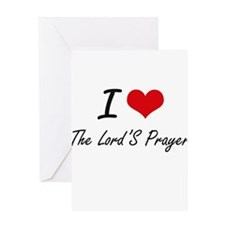 I love The Lord'S Prayer Greeting Cards
