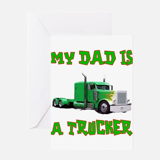 My Dad Is A Trucker Greeting Card