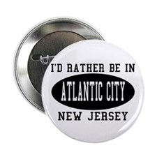 I'd Rather Be in Atlantic Cit Button