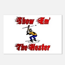 Show em the heater Postcards (Package of 8)