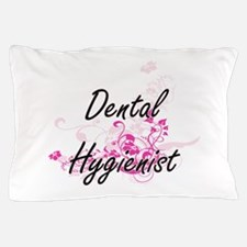 Dental Hygienist Artistic Job Design w Pillow Case
