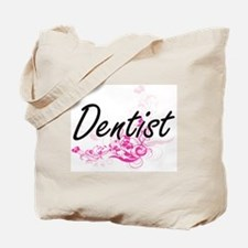 Dentist Artistic Job Design with Flowers Tote Bag