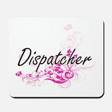 Dispatcher Artistic Job Design with Flow Mousepad