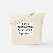 myrmecologist Tote Bag