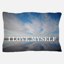 I Love Myself Pillow Case