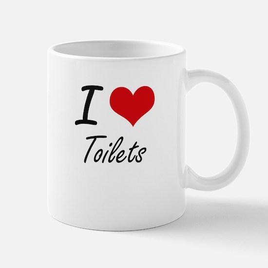 I love Toilets Mugs