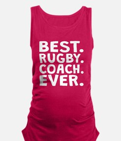 Best Rugby Coach Ever Maternity Tank Top