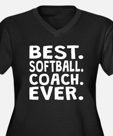 Best Softball Coach Ever Plus Size T-Shirt