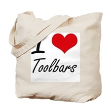 I love Toolbars Tote Bag