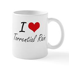 I love Torrential Rain Mugs