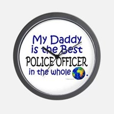 Best Police Officer In The World (Daddy) Wall Cloc