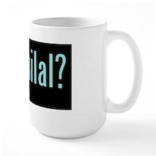 got hilal? Mug