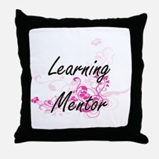 Learning Mentor Artistic Job Design w Throw Pillow