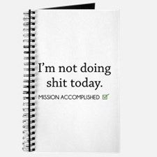 Not Doing Shit Today Journal