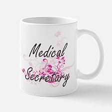 Medical Secretary Artistic Job Design with Fl Mugs