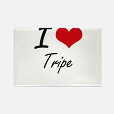 I love Tripe Magnets