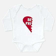 Best Friend Long Sleeve Infant Bodysuit