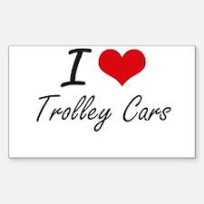 I love Trolley Cars Decal