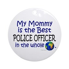 Best Police Officer In The World (Mommy) Ornament